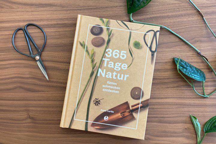 365 Tage Natur Bildband für Naturliebhaber - Walk and Wonder